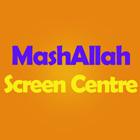 MashAllah Screen Centre